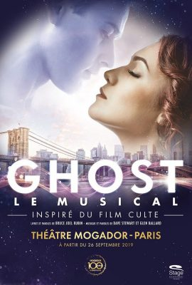 Affiche de GHOST Le Musical, au Théâtre Mogador avec Gregory Benchenafi