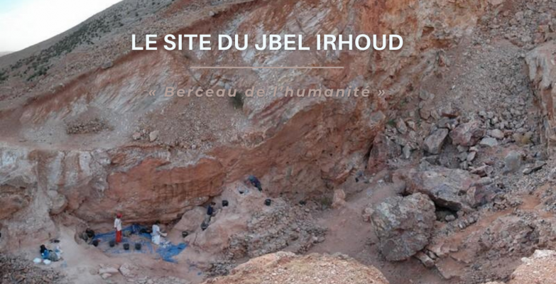 Site de Jebel Irhoud au Maroc